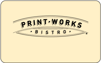 Print Works Bistro Gift Card