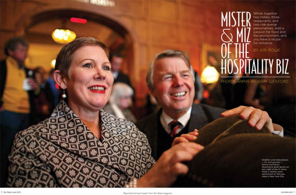 "Read ""Mister & Miz of the Hospitality Biz,"" a wonderful feature about Dennis Quaintance & Nancy King Quaintance, in the June 2015 issue of Our State magazine."
